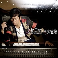 Mr. Tam 再度感動